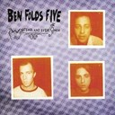 Ben Folds Five - Whatever &amp; ever amen
