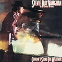 Double Trouble / Stevie Ray Vaughan - Couldn't stand the weather