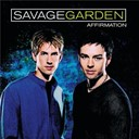 Savage Garden - Affirmation (live)