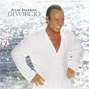 Julio Iglesias - Divorcio