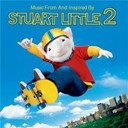 Alan Silvestri / Céline Dion / Gilbert O'sullivan / Mandy Moore / Mary Mary / Steppenwolf / The Romantics - Stuart little 2 (B.O.F.)
