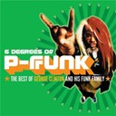 Funk Family / George Clinton - 6 degrees of p-funk (the best of)