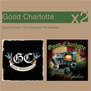 Good Charlotte - Good charlotte, the young and the hopless