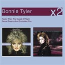 Bonnie Tyler - Faster than the speed of night, secret dreams and forbidden fire