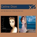 Céline Dion - Let's talk about love, a new day has come