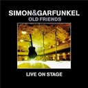 Art Garfunkel / Paul Simon - Old friends (live on stage)
