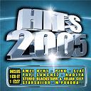 Alicia Keys / Amade / Amel Bent / Depeche Mode / Driver / Fawkoju / Geri Halliwell / J-Five / Julian Cely / Julie Zenatti / Lorie / M. Pokora / Nadiya / Natasha Bedingfield / Papi Sanchez / Pink / Roch Voisine / Slai / Starsailor / Stéréo Black Starr - Hit 2005