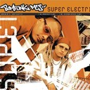 Bomfunk Mc's - Super electric