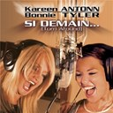 Bonnie Tyler / Kareen Antonn - Si demain (turn around)