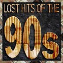 Compilation - Lost Hits Of The 90's (All Original Artists & Versions)