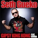 Seth Gueko - Gipsy king kong (feat booba)
