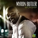 Myron Butler - Worship (deluxe edition)