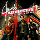 Jane's Addiction - End to the lies