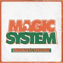 Magic System - Ambiance à l' africaine