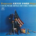 Tennessee Ernie Ford - Sings civil war songs of the north