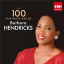 Barbara Hendricks - 100 best barbara hendricks