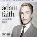 Adam Faith - Complete faith (his hmv, top rank & parlophone recordings 1958-1968) (his hmv, top rank & parlophone recordings 1958-1968)