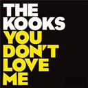 The Kooks - You don't love me