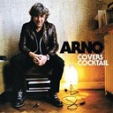 Arno - Covers cocktail