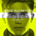 Jesse Mc Cartney - Leavin'