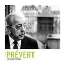 Jacques Prevert - Paris La Belle