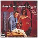 Robert Mitchum - Calypso - is like so...!