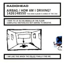 Radiohead - Airbag/how am i driving?