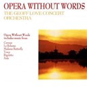 Geoff Love - Opera Without Words