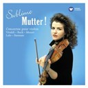 Anne-Sophie Mutter - Sublime Mutter !