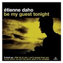 Étienne Daho - Be my guest tonight e.p.