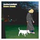 Groove Armada - Late night tales: groove armada - another late night (remastered version)