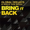 Global Deejays - Bring it back