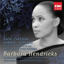 Barbara Hendricks - Bach: cantatas and barber &amp; copland