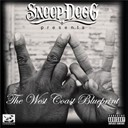 Snoop Dogg - Snoop dogg presents: the west coast blueprint