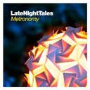 Metronomy - Late Night Tales: Metronomy