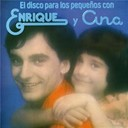 Enrique Y Ana - El disco para los peque&ntilde;os