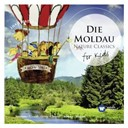 Compilation - Die moldau: nature classics for kids