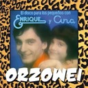 Enrique Y Ana - Orzowei