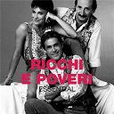 Ricchi E Poveri - Essential