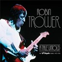 Robin Trower - A tale untold: the chrysalis years