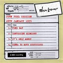 Robin Trower - John peel session (28th january 1975) (28th january 1975)