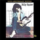 Billy Squier - Don't say no (remastered edition)