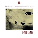 Orchestral Manoeuvres In The Dark (O.m.d) - If you leave