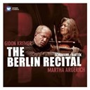 Gidon Kremer / Martha Argerich - The berlin recital