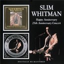 Slim Whitman - Happy anniversary / 25th anniversary concert