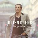 Julien Clerc - Fou, peut-être (edition deluxe) (edition deluxe)