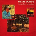 Slim Dusty - Things i see around me (remastered)