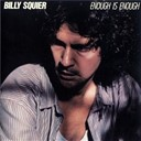 Billy Squier - Enough is enough