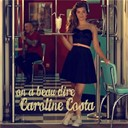 Caroline Costa - On a beau dire