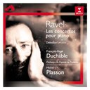 Fran&ccedil;ois-Ren&eacute; Duchable - Ravel concertos pour piano